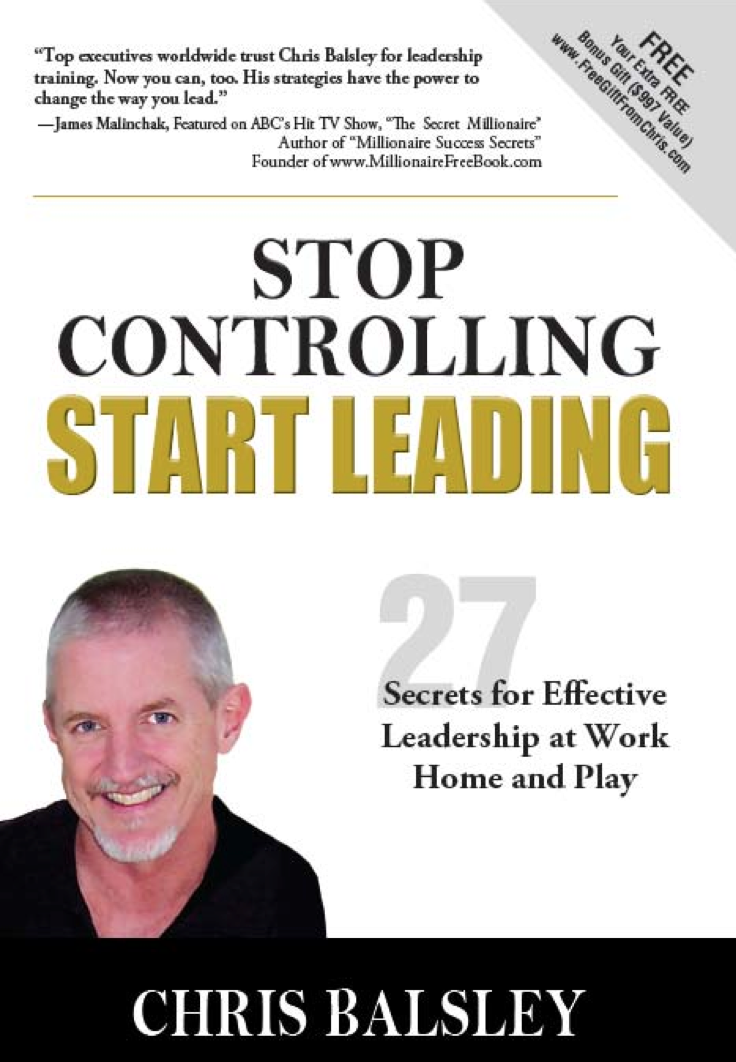 You Are Always Leading – Excerpt from Stop Controlling, Start Leading by Chris Balsley